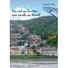 Du ciel au Sertão: une escale au Brésil