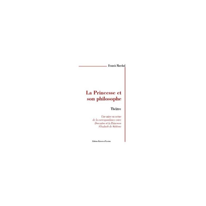 La Princesse et son philosophe
