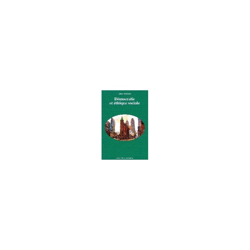 Démocratie et éthique sociale