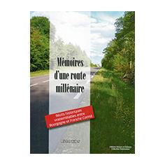 Mémoires d'une route millénaire